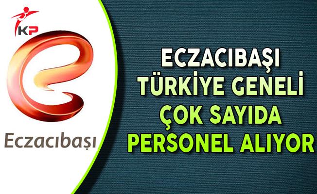 Eczacıbaşı Türkiye Geneli Personel Alımları Yapıyor