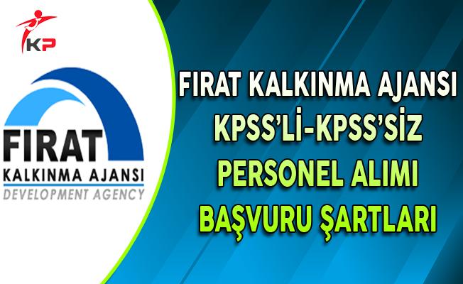 Fırat Kalkınma Ajansı KPSS'li ve KPSS'siz Personel Alımı Başvuru Şartları