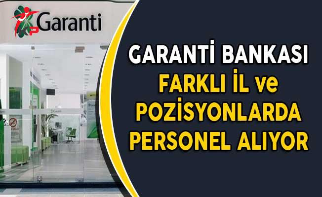 Garanti Bankası Farklı İllerde Personel Alımları Yapıyor