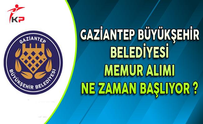 Gaziantep Büyükşehir Belediyesi Memur Alıyor: Başvurular Ne Zaman Başlayacak?
