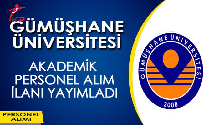 Gümüşhane Üniversitesi Akademik Personel Alım İlanı Yayımladı
