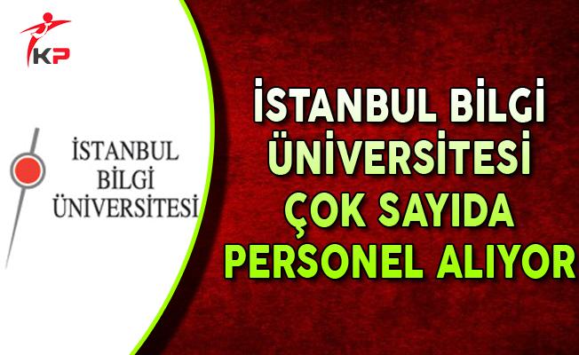 İstanbul Bilgi Üniversitesi Çok Sayıda Personel Alıyor