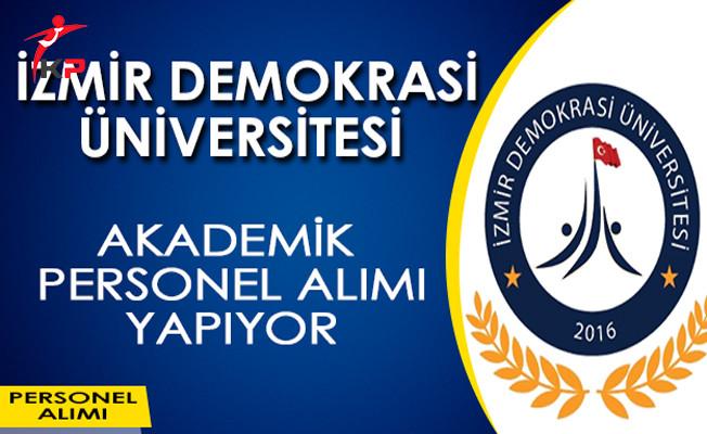 İzmir Demokrasi Üniversitesi Akademik Personel Alımı Yapıyor