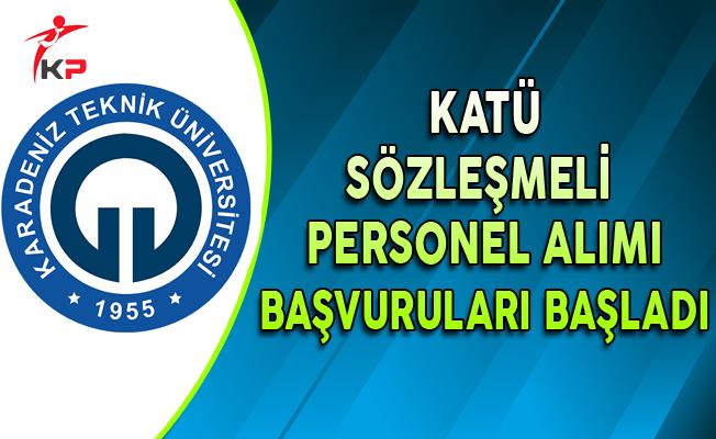 Karadeniz Teknik Üniversitesi (KATÜ) Personel Alımı Başvuruları Başladı