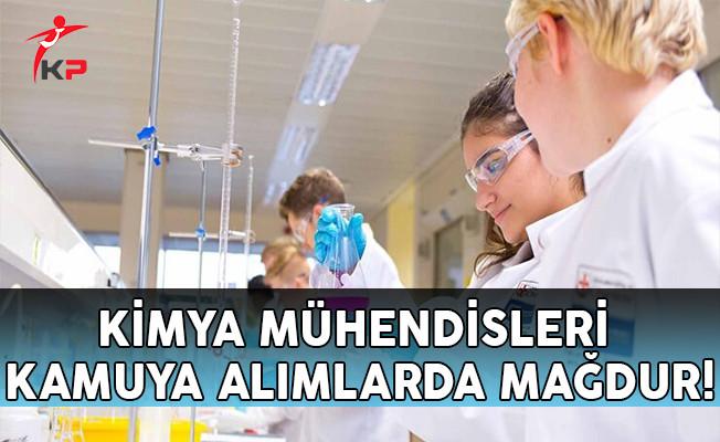 Kimya Mühendisleri Kamuya Alımlarda Mağdur!