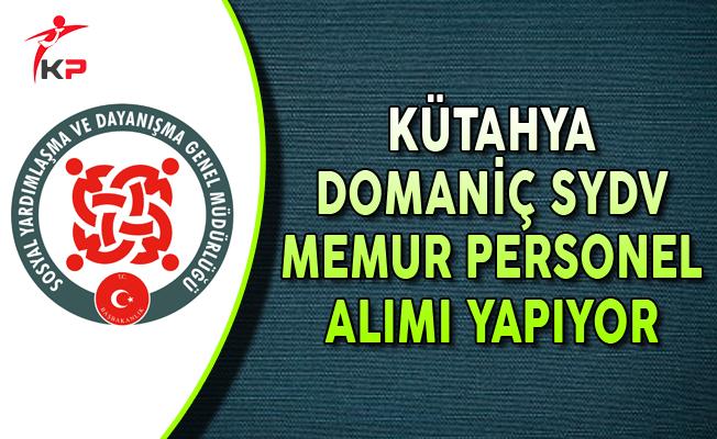 Kütahya Domaniç SYDV Memur Personel Alımı Yapıyor