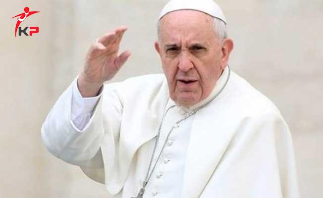 Papa Francesco'dan Dünya Liderlerine Çağrı !