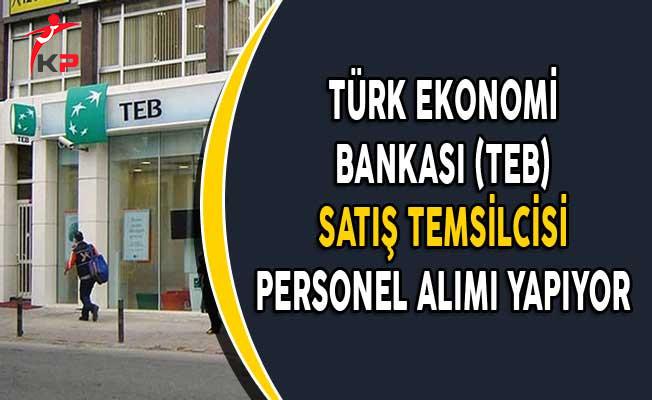 TEB Satış Temsilcisi Personel Alımları Yapıyor