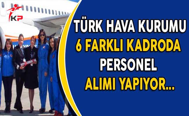Türk Hava Kurumu (THK) Personel Alım İlanına Başvurular Sürüyor