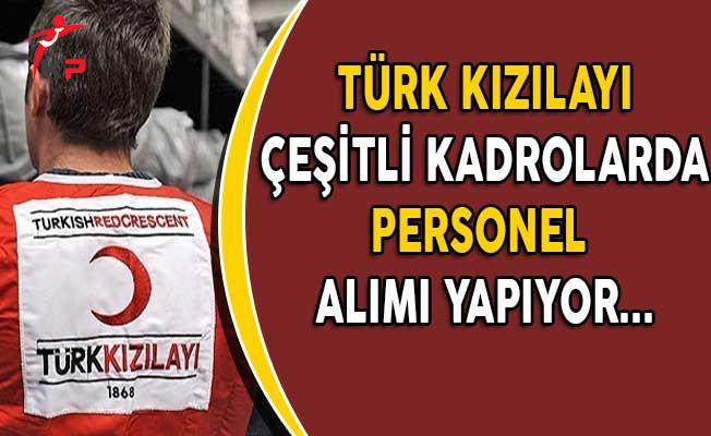 Türk Kızılayı Personel Alım İlanına Başvuru Süreci Devam Ediyor