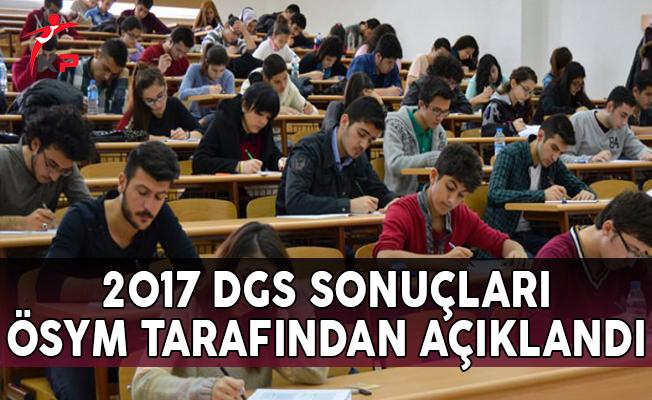 2017 Dikey Geçiş Sınavı (DGS) Sonuçları ÖSYM Tarafından Açıklandı
