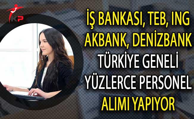 5 Farklı Banka Yüzlerce Personel Alımı Yapıyor!