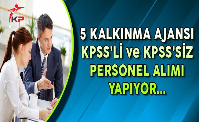 5 Kalkınma Ajansı KPSS'li ve KPSS Şartsız Personel Alımı Yapıyor