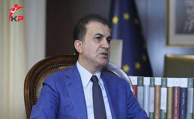 AB Bakanı Çelik: Türkiye Karşıtlığı Size Oy Kaybettirebilir!