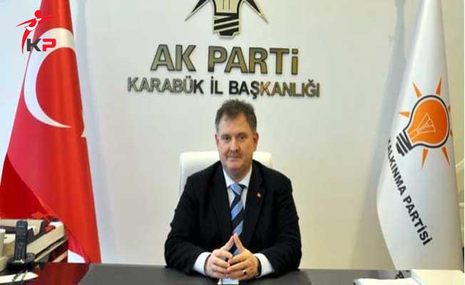 AK Parti Karabük İl Başkanı İstifa Etti!