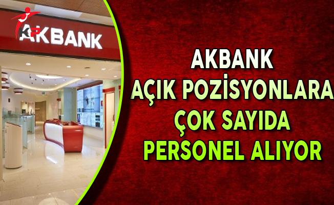 Akbank Açık Pozisyonları İçin Çok Sayıda Personel Alıyor