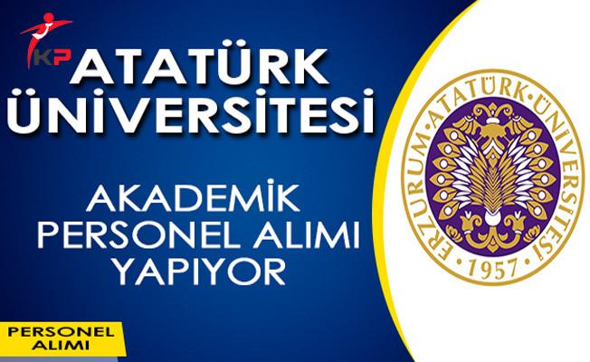 Atatürk Üniversitesi Öğretim Üyesi Alımı Yapıyor!