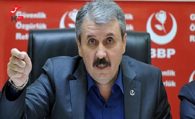 BBP Genel Başkanı Destici'den Kuzey Irak Referandumu'na Sert Açıklamalar