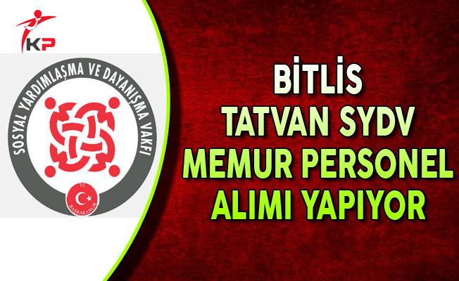 Bitlis Tatvan SYDV Memur Personel Alımı Yapıyor