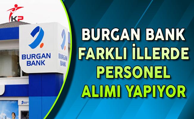Burgan Bank 53 Açık Pozisyon İçin Personel Alımları Yapıyor