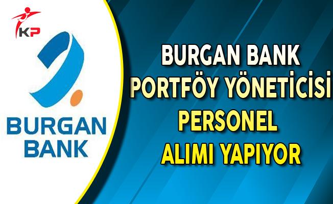 Burgan Bank Portföy Yöneticisi Personel Alımları Yapıyor
