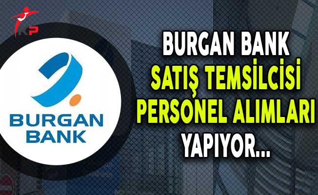 Burgan Bank Satış Temsilcisi Personel Alımı Yapıyor