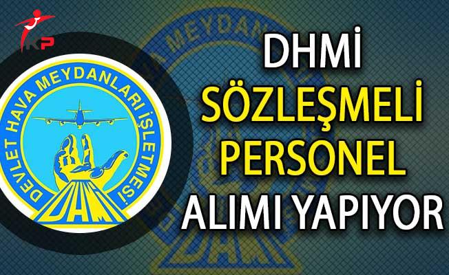 DHMİ Genel Müdürlüğü Sözleşmeli Personel Alım İlanı Yayımladı!
