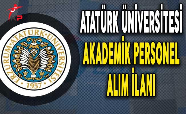 DPB'de Yayımlandı: Atatürk Üniversitesi Akademik Personel Alımı Yapıyor
