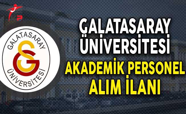 Galatasaray Üniversitesi Akademik Personel Alım İlanı