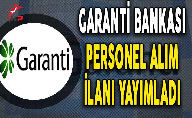 Garanti Bankası Müşteri Temsilcisi Personel Alım İlanı