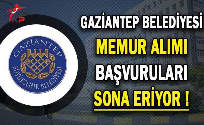 Gaziantep Belediyesi Memur Personel Alımı Başvurularında Son Gün !