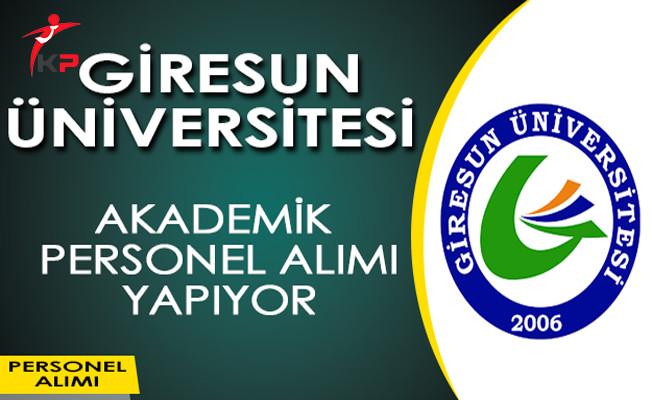 Giresun Üniversitesi Akademik Personel Alımı Yapıyor!