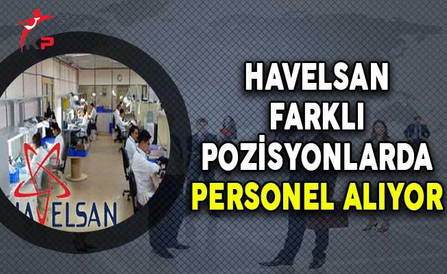 Havelsan Eylül Ayı Personel Alım İlanı Yayımlandı