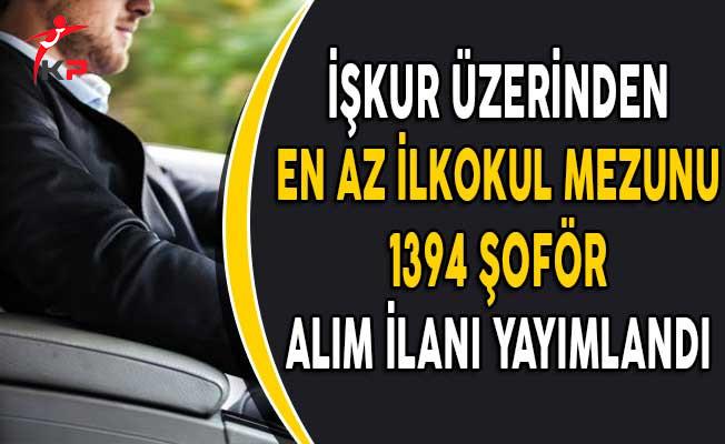 İşkur Aracılığıyla En Az İlkokul Mezunu 1394 Şoför Alım İlanı Yayımlandı!