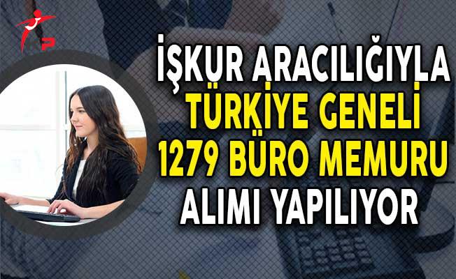 İşkur Aracılığıyla Farklı İllerde 1279 Büro Memuru Alımı Yapıyor!