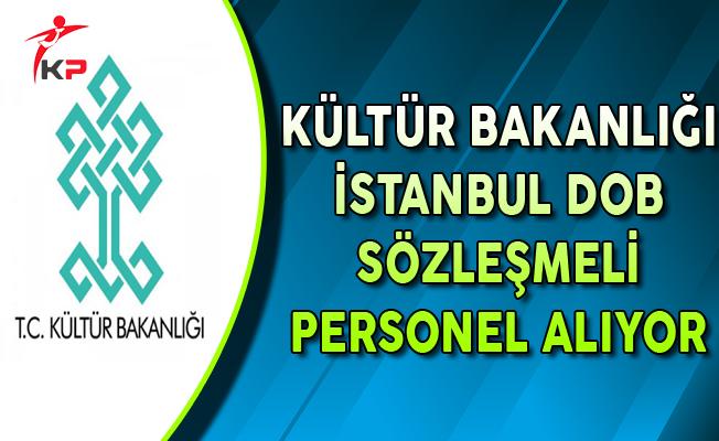 Kültür Bakanlığı İstanbul DOB Sözleşmeli Personel Alım İlanı