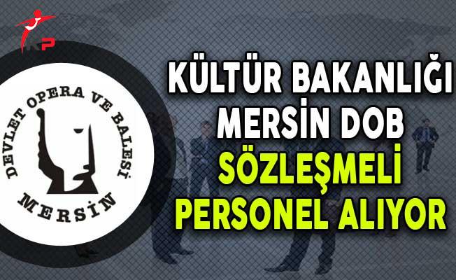 Kültür Bakanlığı Mersin DOB Sözleşmeli Personel Alım İlanı