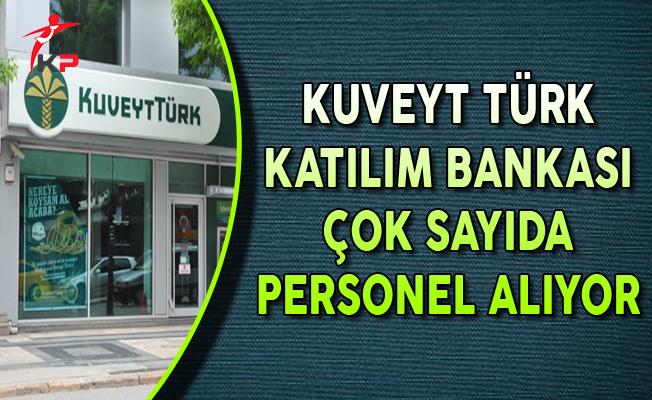 Kuveyt Türk Katılım Bankası Farklı Pozisyonlarda Personel Alımları Yapıyor