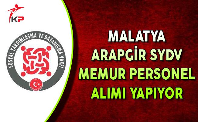 Malatya Arapgir SYDV Memur Personel Alımı Yapıyor