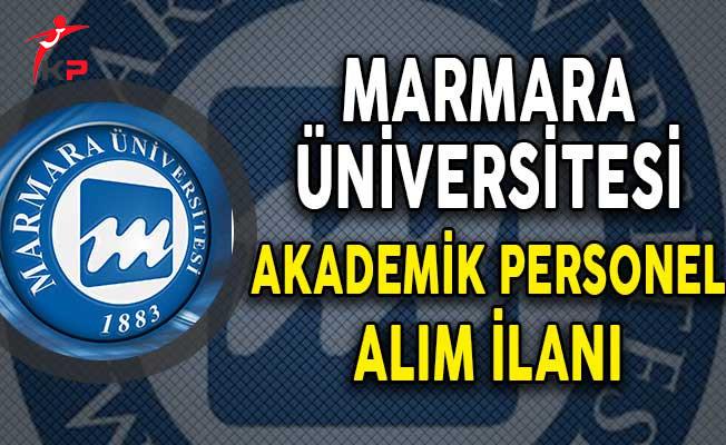 Marmara Üniversitesi Akademik Personel Alıyor