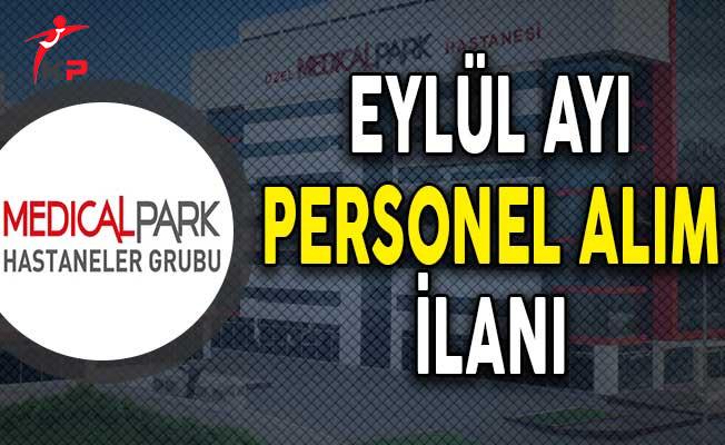 Medical Park Hastaneleri Eylül Ayı Personel Alım İlanı