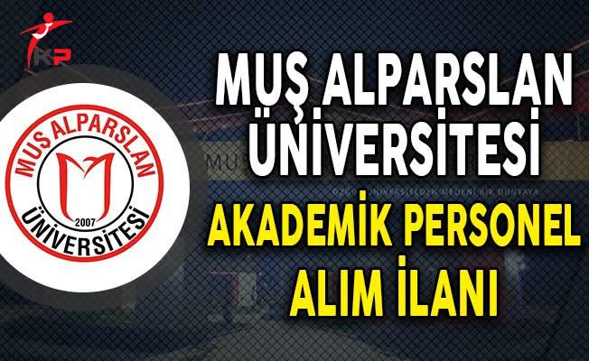 Muş Alparslan Üniversitesi Akademik Personel Alım İlanı!