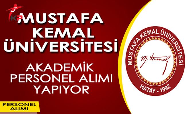 Mustafa Kemal Üniversitesi Akademik Personel Alım İlanı!