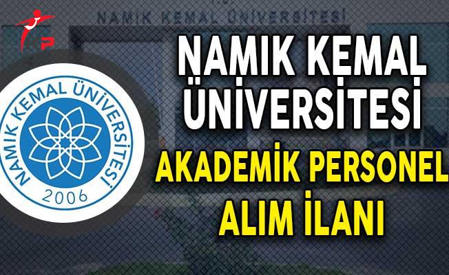 Namık Kemal Üniversitesi Akademik Personel Alım İlanı