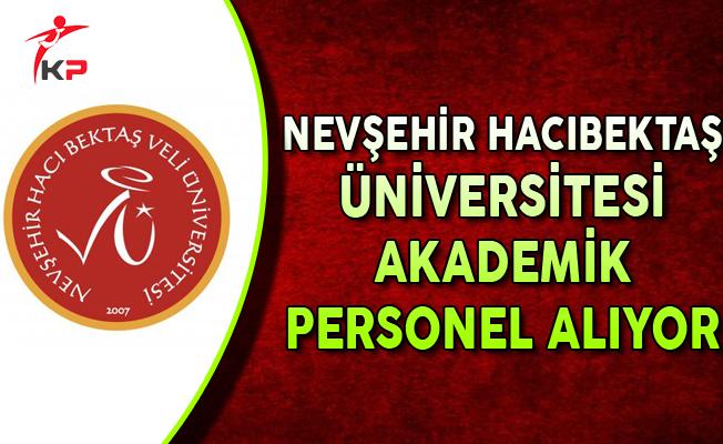 Nevşehir Hacıbektaş Üniversitesi Akademik Personel Alım İlanı