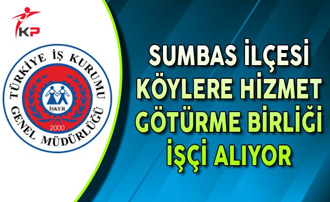 Osmaniye Sumbas İlçesi Köylere Hizmet Götürme Birliği İşçi Alıyor