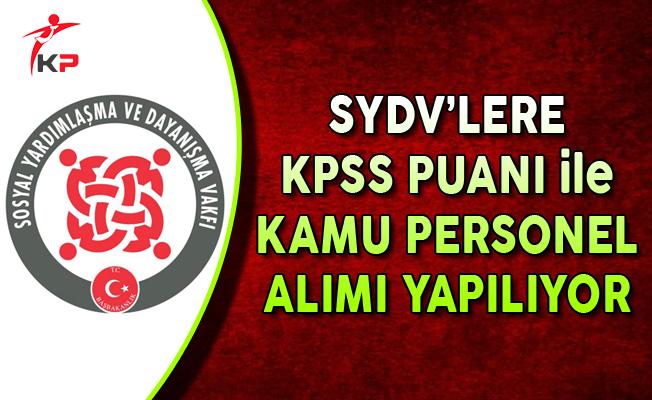 SYDV'lere KPSS Puanı ile Çok Sayıda Kamu Personel Alımı Yapılıyor