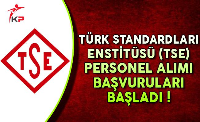 Türk Standardları Enstitüsü (TSE) 40 Personel Alımı Başvuruları Başladı