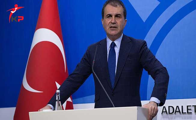 Türkiye AB'den Uzaklaşıyor İddialarına Bakan Çelik'ten Yanıt