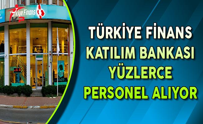 Türkiye Finans Katılım Bankası Eylül Ayında Yüzlerce Personel Alıyor